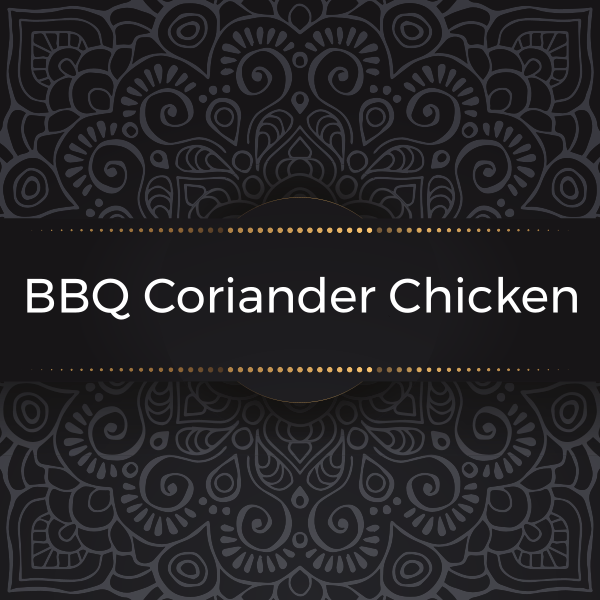 BBQ Coriander Chicken Kanan's Kitchen