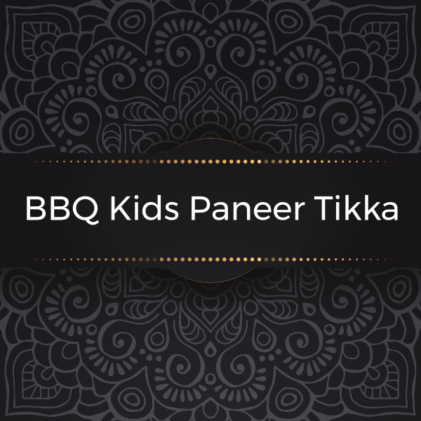 BBQ Kids Paneer Tikka Kanan's Kitchen